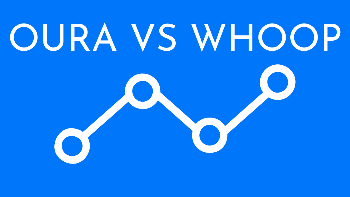 Oura vs. Whoop
