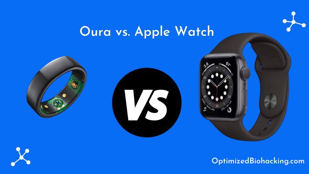 Oura vs. Apple Watch